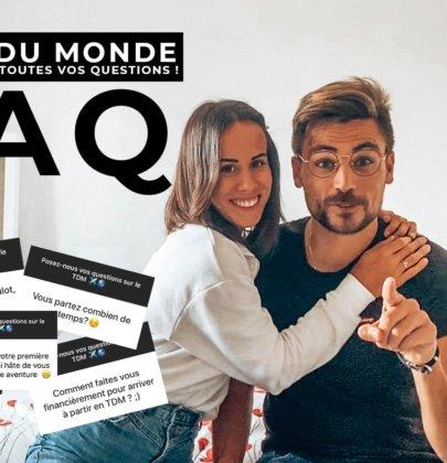 FAQ : On répond à toutes vos questions tour du monde